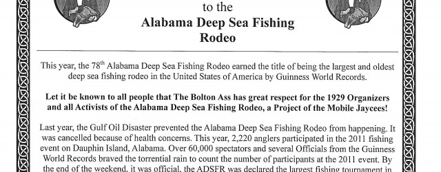 I am pleased to announce The Bolton Ass Kick Ass Award #0000002 was presented to the Alabama Deep Sea Fishing Rodeo of Dauphin Island, Alabama on 23 July 2011. This […]